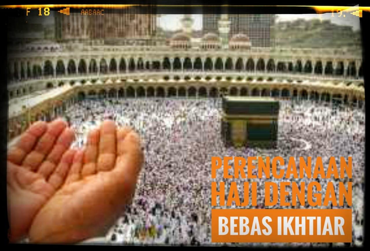 Perencanaan Ibadah Haji