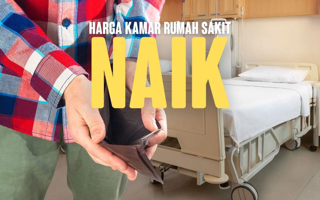 Harga Kamar RS Naik, Polis Asuransi Yg dimiliki masih kecil